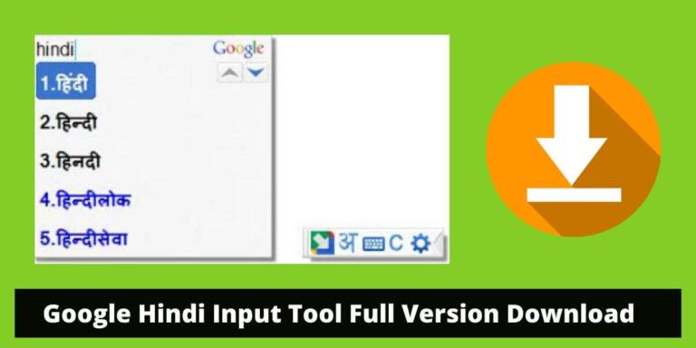Google Hindi Input Tool Full Version Download
